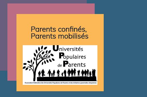 «Parents confinés, parents mobilisés»- une enquête réalisée par l'AF-UPP